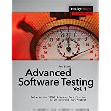 Advanced Software Testing - Vol. 1: Guide to the ISTQB Advanced Certification as an Advanced Test Analyst-Rockynook Computing