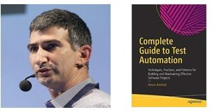 Complete Guide to Test Automation-Techniques, Practices, and Patterns for Building and Maintaining Effective Software Projects-Apress (2018)-Arnon Axelrod-Index